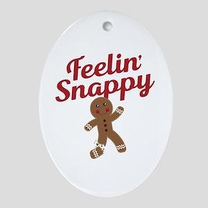 Feelin Snappy Oval Ornament