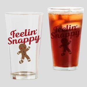 Feelin Snappy Drinking Glass