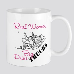 Real Women Drive Big Trucks Mugs