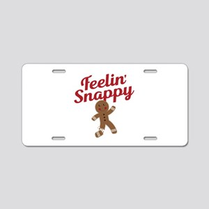 Feelin Snappy Aluminum License Plate