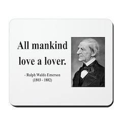 Ralph Waldo Emerson 29 Mousepad