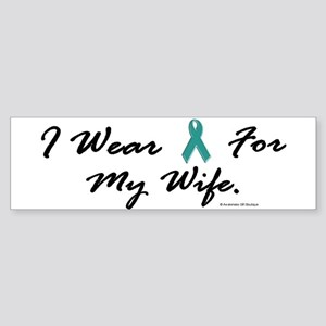 Wear Teal For My Wife 1 Bumper Sticker