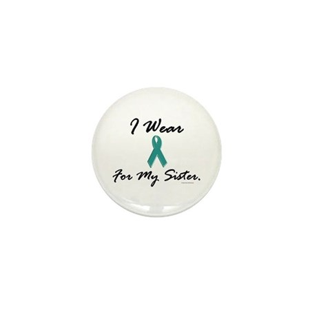 Wear Teal For My Sister 1 Mini Button