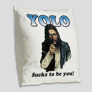 YOLO Jesus Burlap Throw Pillow
