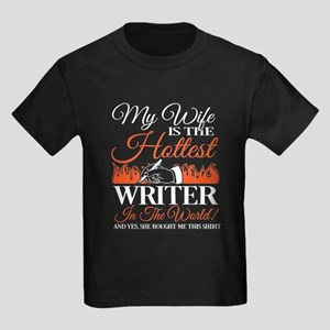 My Wife Is The Hottest Writer T Shirt T-Shirt