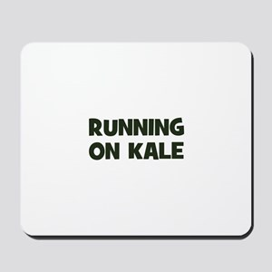 running on kale Mousepad