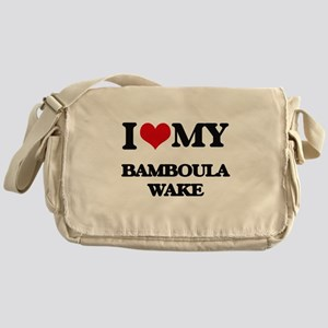 I Love My BAMBOULA WAKE Messenger Bag