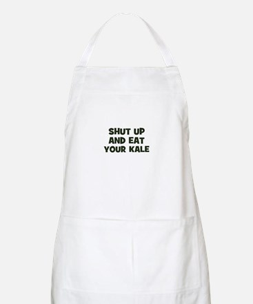 shut up and eat your kale BBQ Apron