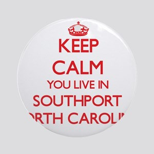 Keep calm you live in Southport N Ornament (Round)