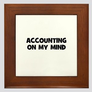 accounting On My Mind Framed Tile