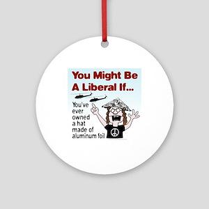 Liberal Paranoia Ornament (Round)