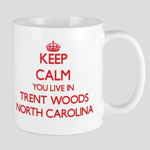 Keep calm you live in Trent Woods North Carol Mugs