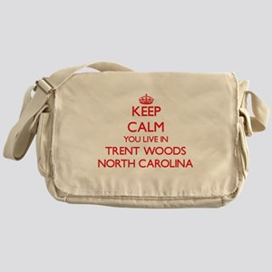 Keep calm you live in Trent Woods No Messenger Bag