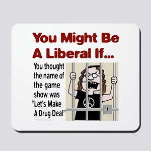 Let's Make A Drug Deal Mousepad
