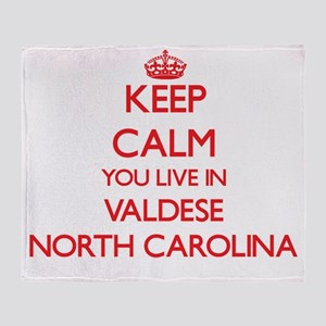 Keep calm you live in Valdese North Throw Blanket