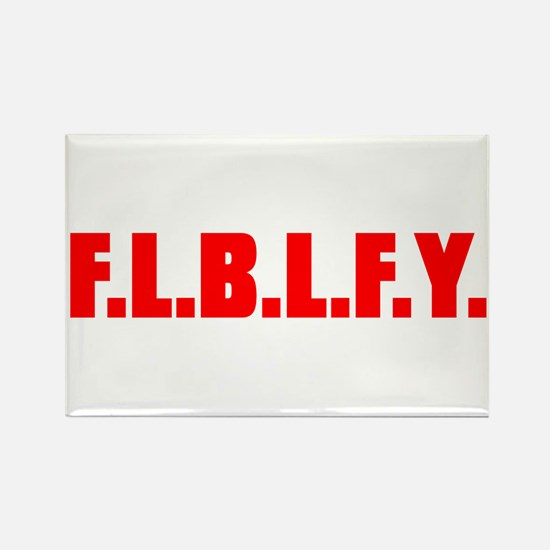 FLBLFY... Rectangle Magnet