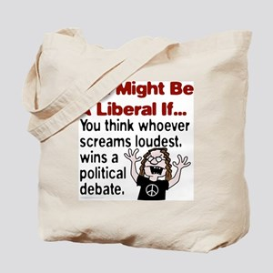You Might Be A Liberal If You Tote Bag