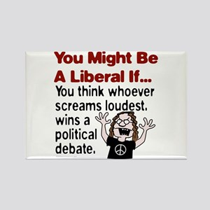 You Might Be A Liberal If You Rectangle Magnet