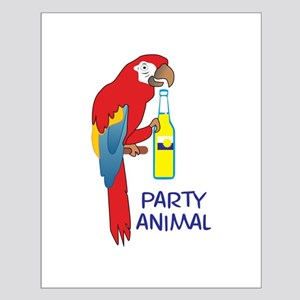 PARTY ANIMAL Posters