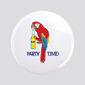 """PARTY TIME 3.5"""" Button"""