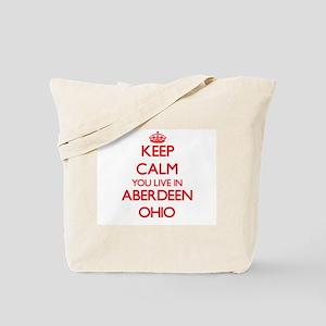 Keep calm you live in Aberdeen Ohio Tote Bag