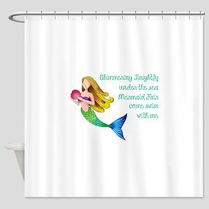 MERMAID FAIR Shower Curtain