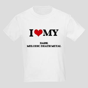 I Love My DARK MELODIC DEATH METAL T-Shirt
