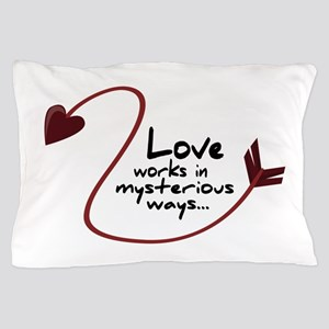 Mysterious ways Pillow Case