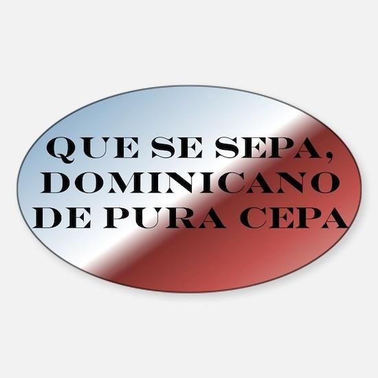 Dominicano de Pura Cepa Oval Decal