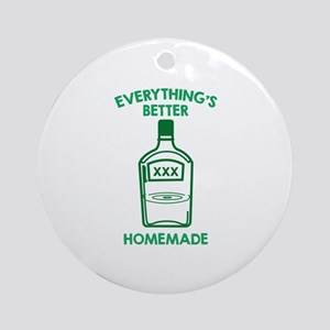 Everything's Better Homemade Ornament (Round)