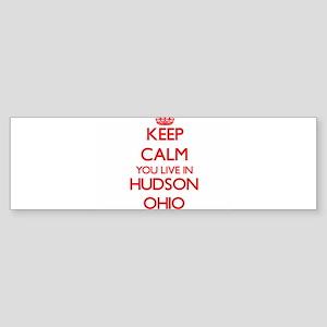 Keep calm you live in Hudson Ohio Bumper Sticker