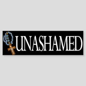 Bumper Sticker. Unashamed Catholic.