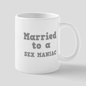 Married to a Sex Maniac Mug