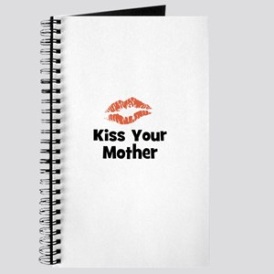 Kiss Your Mother Journal