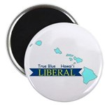 True Blue Hawai'i LIBERAL Magnet
