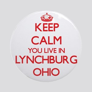 Keep calm you live in Lynchburg O Ornament (Round)