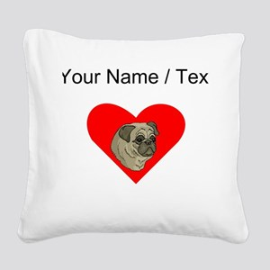 Custom Pug Heart Square Canvas Pillow
