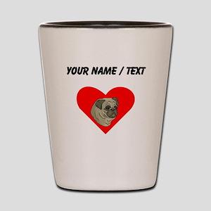Custom Pug Heart Shot Glass