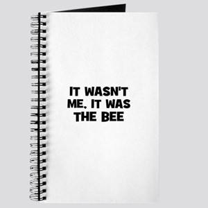 it wasn't me, it was the bee Journal
