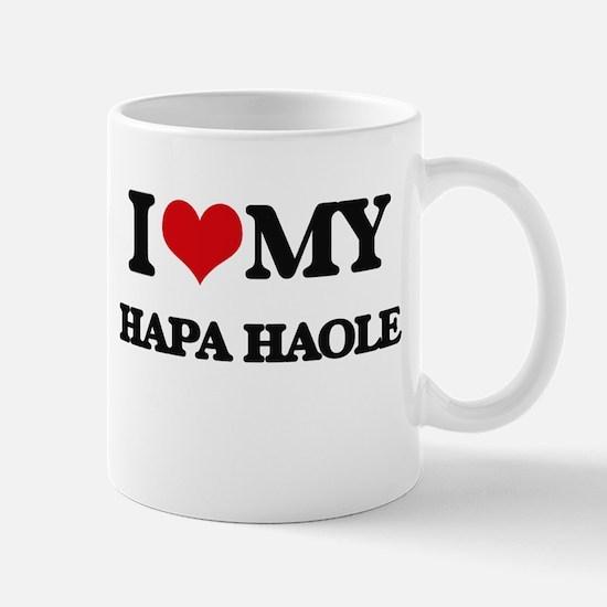 I Love My HAPA HAOLE Mugs