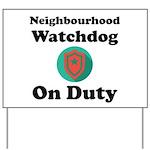 Neighbourhood Watchdog Yard Sign