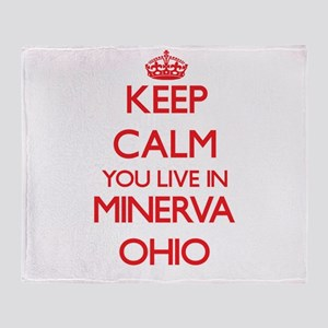 Keep calm you live in Minerva Ohio Throw Blanket