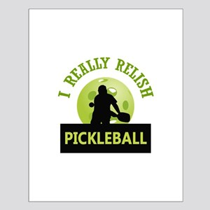 I RELISH PICKLEBALL Posters