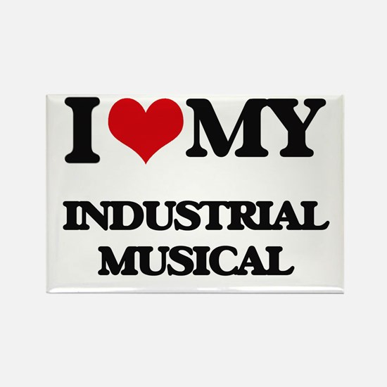 I Love My INDUSTRIAL MUSICAL Magnets