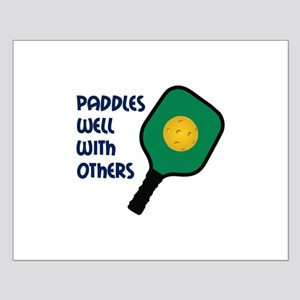 PADDLES WELL WITH OTHERS Posters