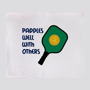 PADDLES WELL WITH OTHERS Throw Blanket