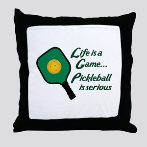 PICKLEBALL IS SERIOUS Throw Pillow