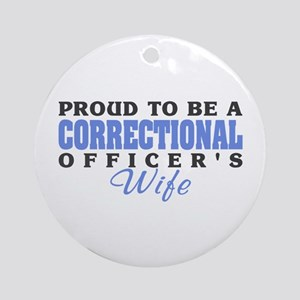 Correctional Officers Wife Ornament (Round)