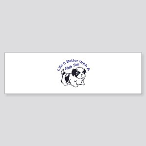 BETTER WITH SHIH TZU Bumper Sticker