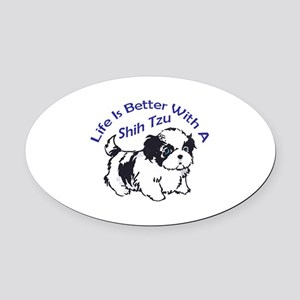BETTER WITH SHIH TZU Oval Car Magnet